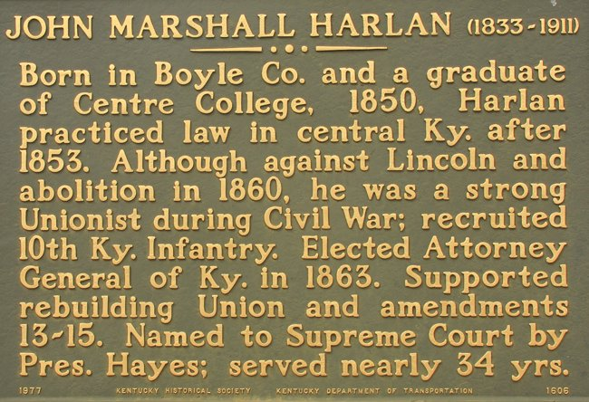 Supreme Court Justice John Marshall Harlan, born in Boyle County.  Marker outside of court house in Danville, Kentucky.