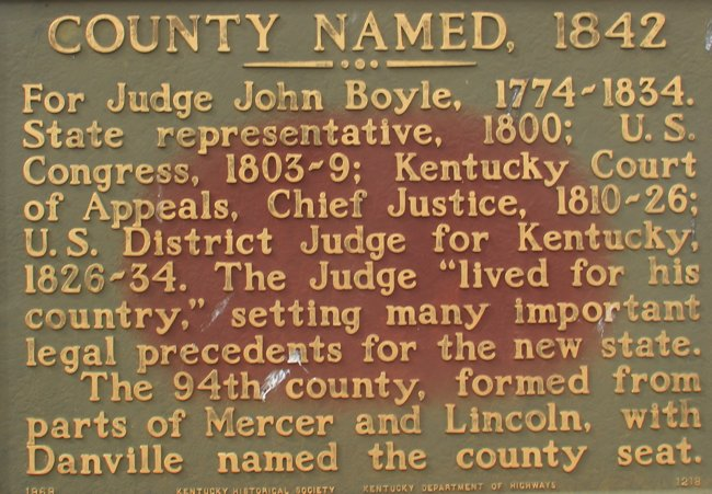 Boyle County named after Judge John Boyle.  Marker from Court House.  Photo by me.