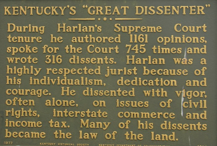 "Historical marker for the ""Great Dissenter"", Justice John  Harlan, outside the Boyle County Court House in Danville, KY."